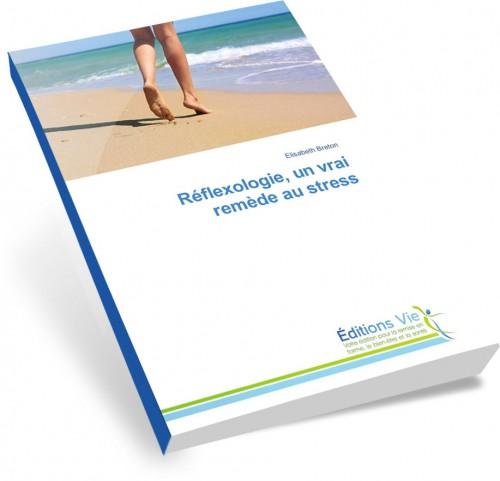 réflexologie un vrai remède au stress elisabeth breton