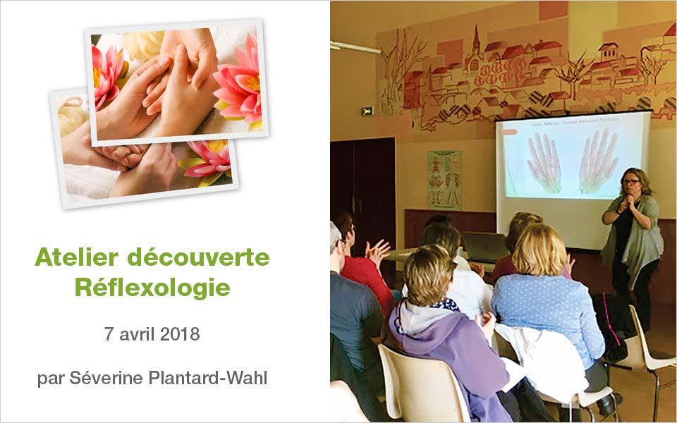 Atelier découverte Réflexologie - Séverine Plantard-Wahl