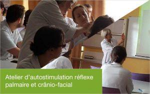 [Témoignage] Atelier d'autostimulation réflexe palmaire et cranio-faciale